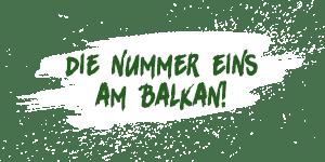 Die Nummer Eins am Balkan
